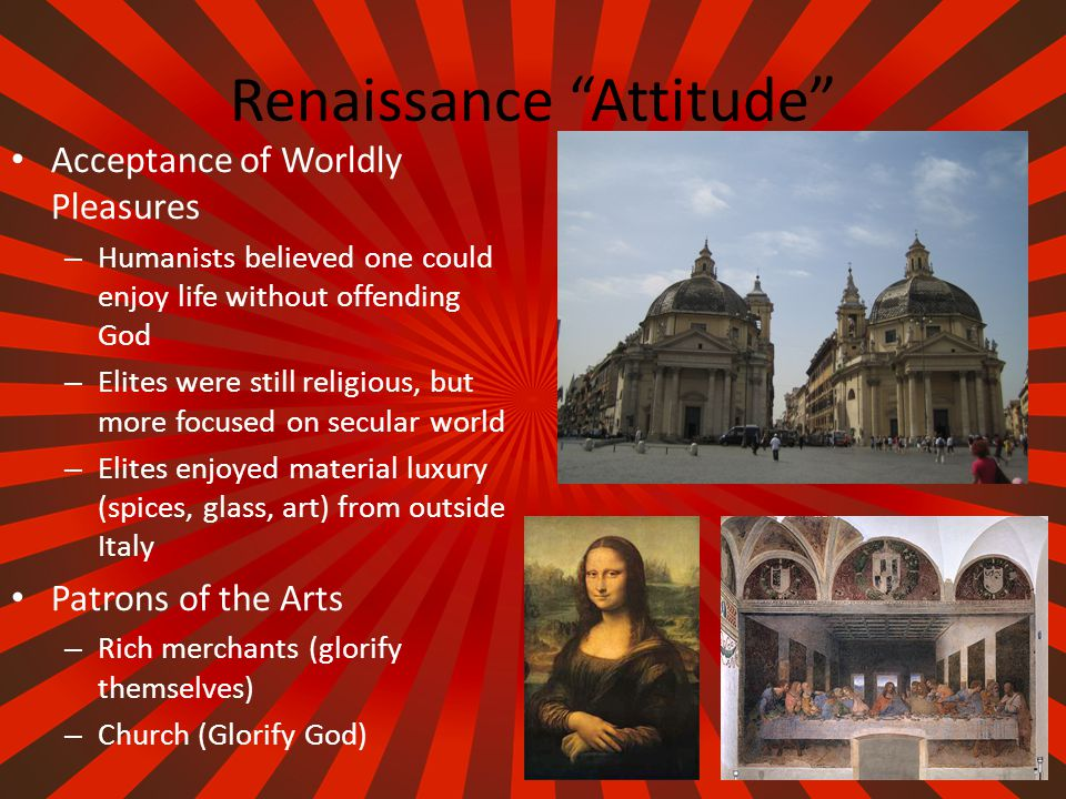 Renaissance Values Ideal Man –S–Strived to master every area of study –E–Educated: read, write –C–Creative: sing, dance, write poetry, paint, sculpt –P–Physical: wrestle, ride, sword fight