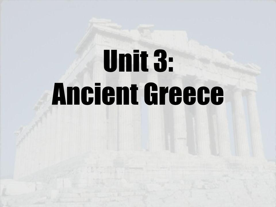 Unit 3: Ancient Greece