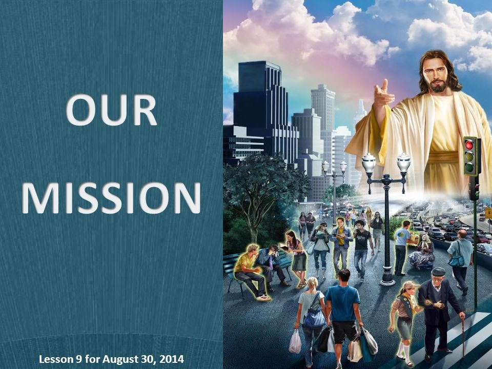 Lesson 9 for August 30, 2014