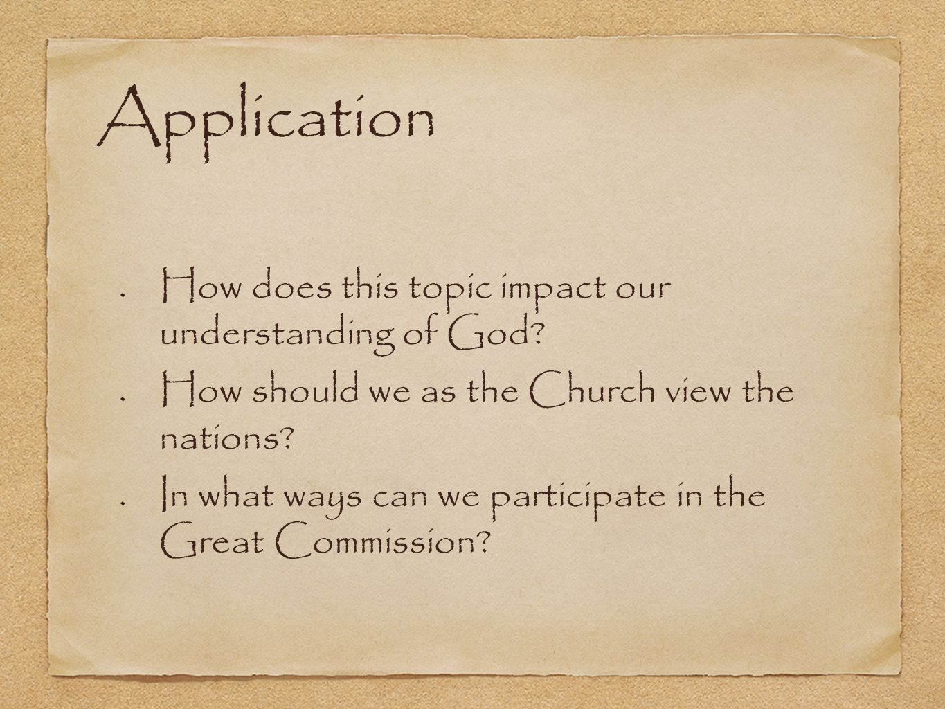 Application How does this topic impact our understanding of God.