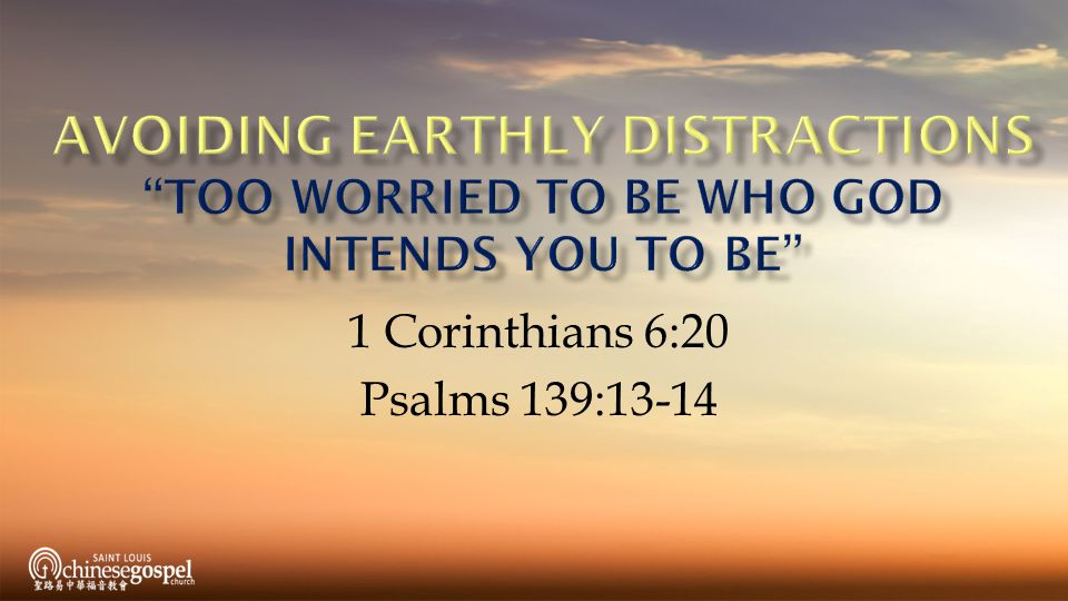 1 Corinthians 6:20 Psalms 139:13-14