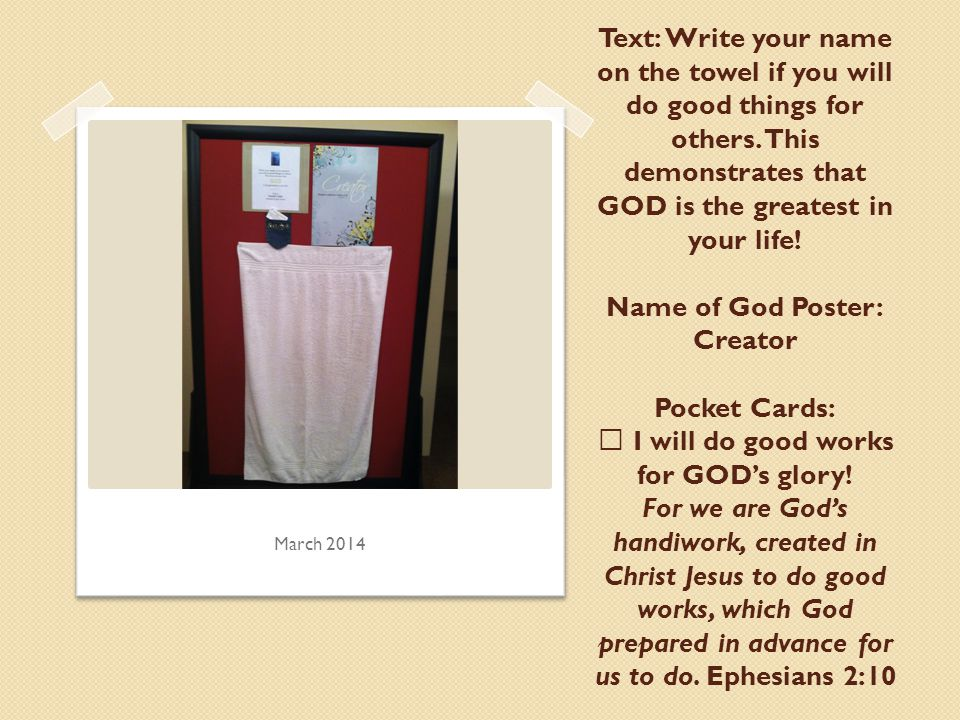 Text: Write your name on the towel if you will do good things for others.