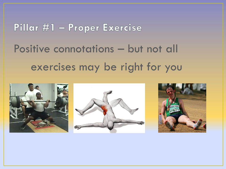 Positive connotations – but not all exercises may be right for you