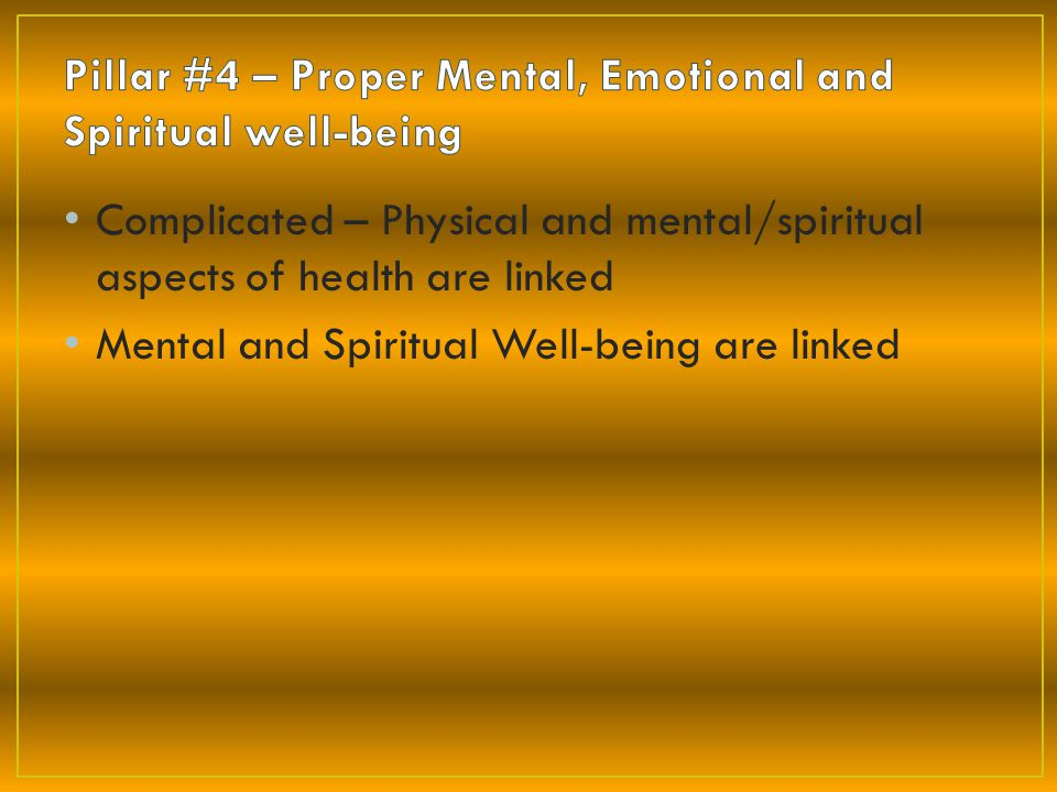 Mental and Spiritual Well-being are linked