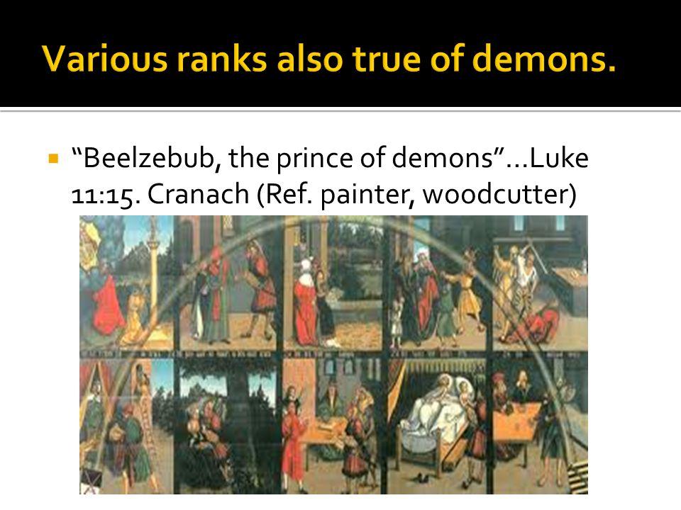 " ""Beelzebub, the prince of demons""…Luke 11:15. Cranach (Ref. painter, woodcutter)"
