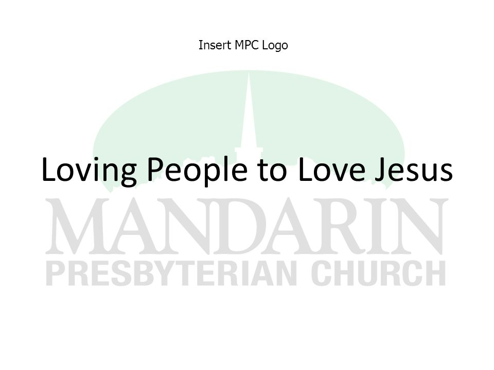 Loving People to Love Jesus Insert MPC Logo