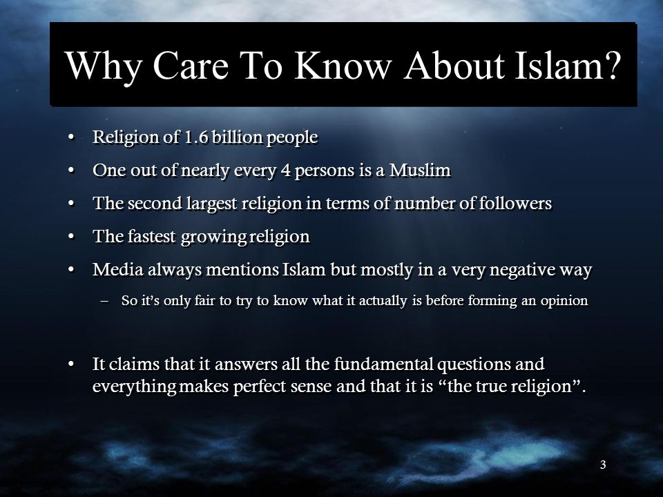 3 Why Care To Know About Islam.