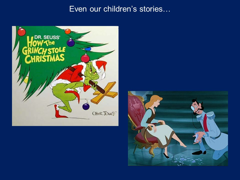 Even our children's stories…