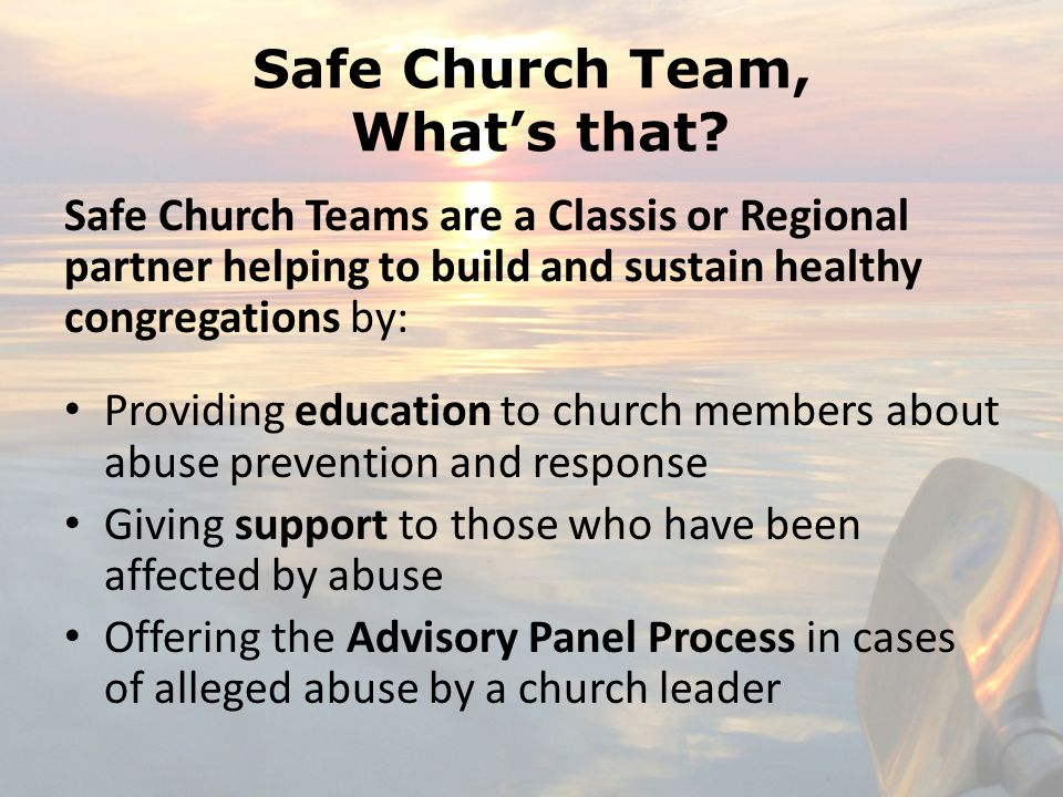Safe Church Team, What's that.