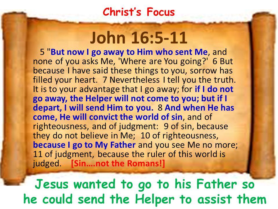 John 16:5-11 5