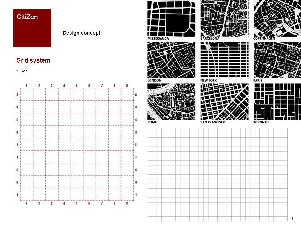 Reference CitiZen Grid system xxx Design concept 4