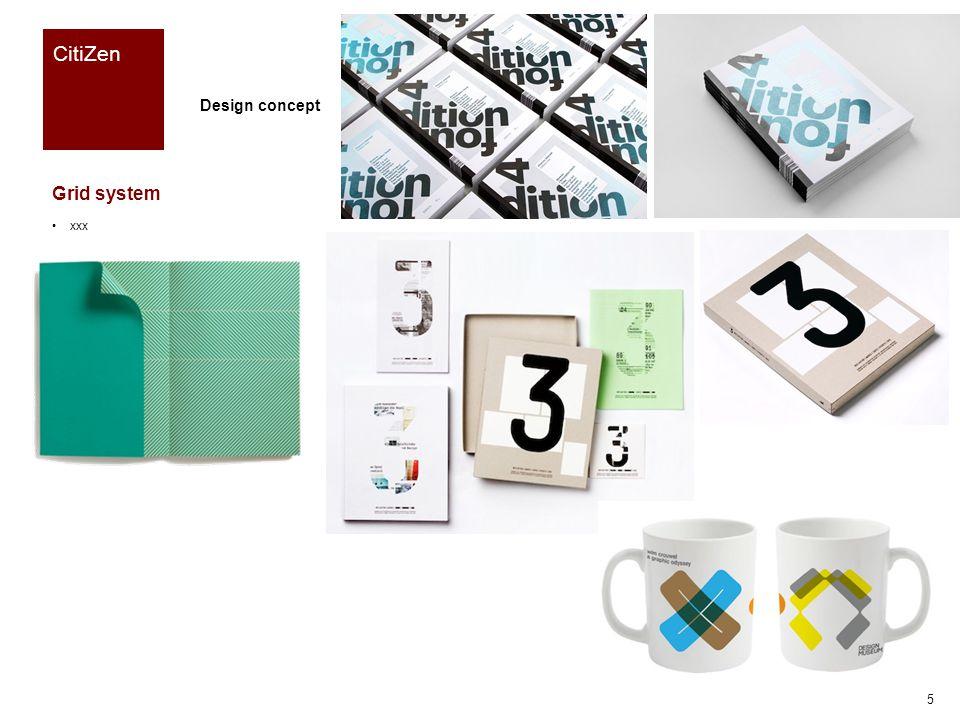 Reference CitiZen Grid system xxx Design concept 6