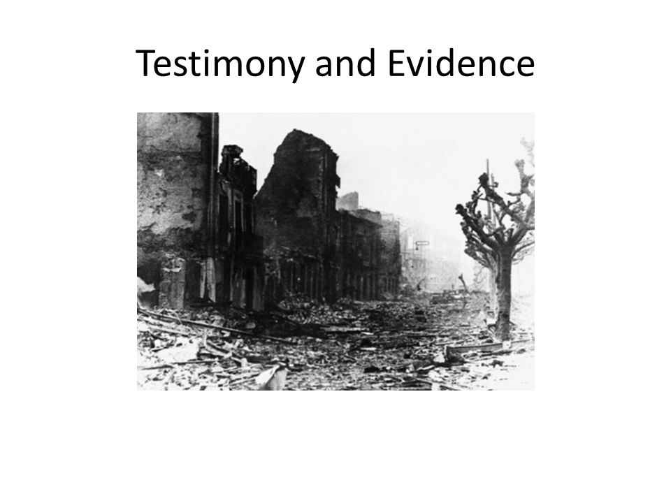 Testimony and Evidence