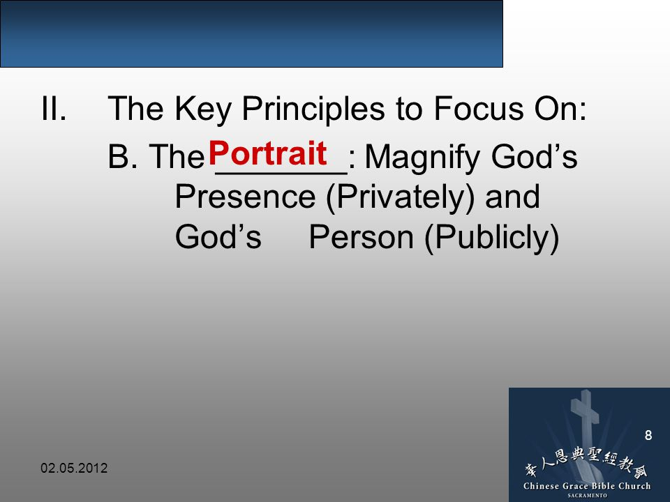02.05.2012 8 II.The Key Principles to Focus On: B.