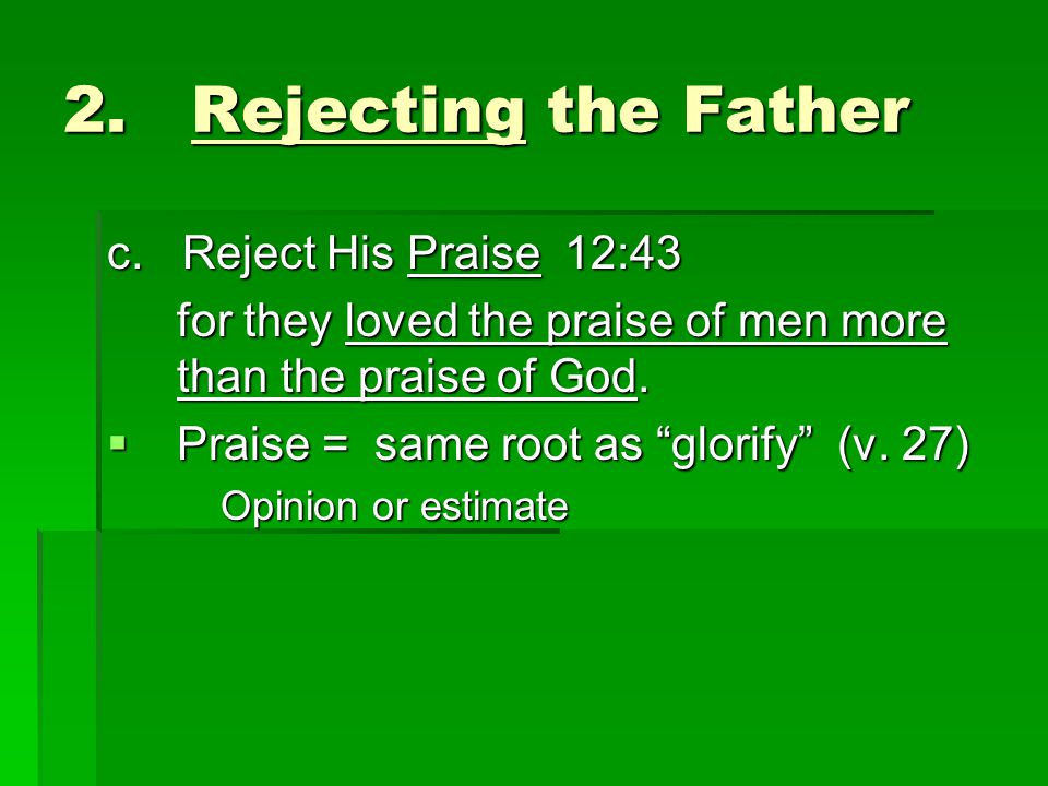 2. Rejecting the Father c.