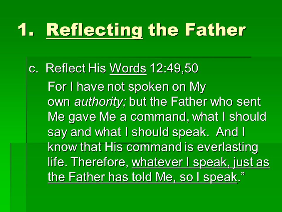 1. Reflecting the Father c.