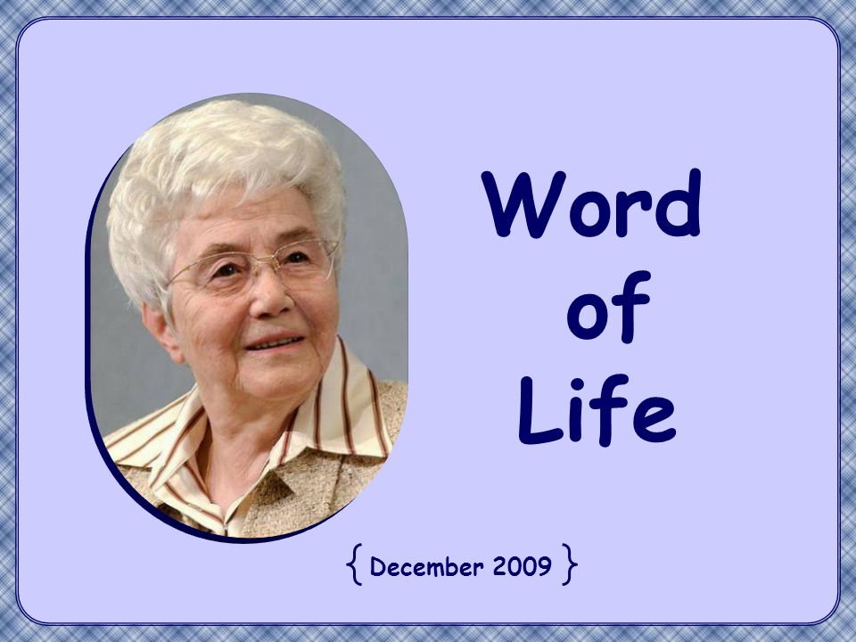 Your light must shine before others, so that they may see your good deeds and glorify your heavenly Father. Text by Chiara Lubich