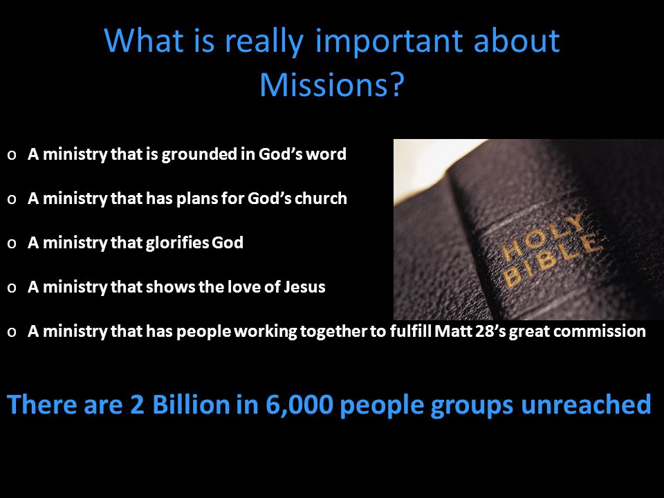 What is really important about Missions.