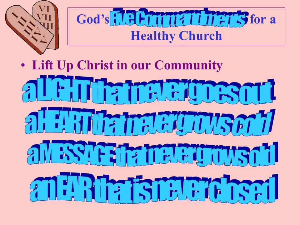 Ten Commandments God's Ten Commandments for a Healthy Church Lift Up Christ in our Community