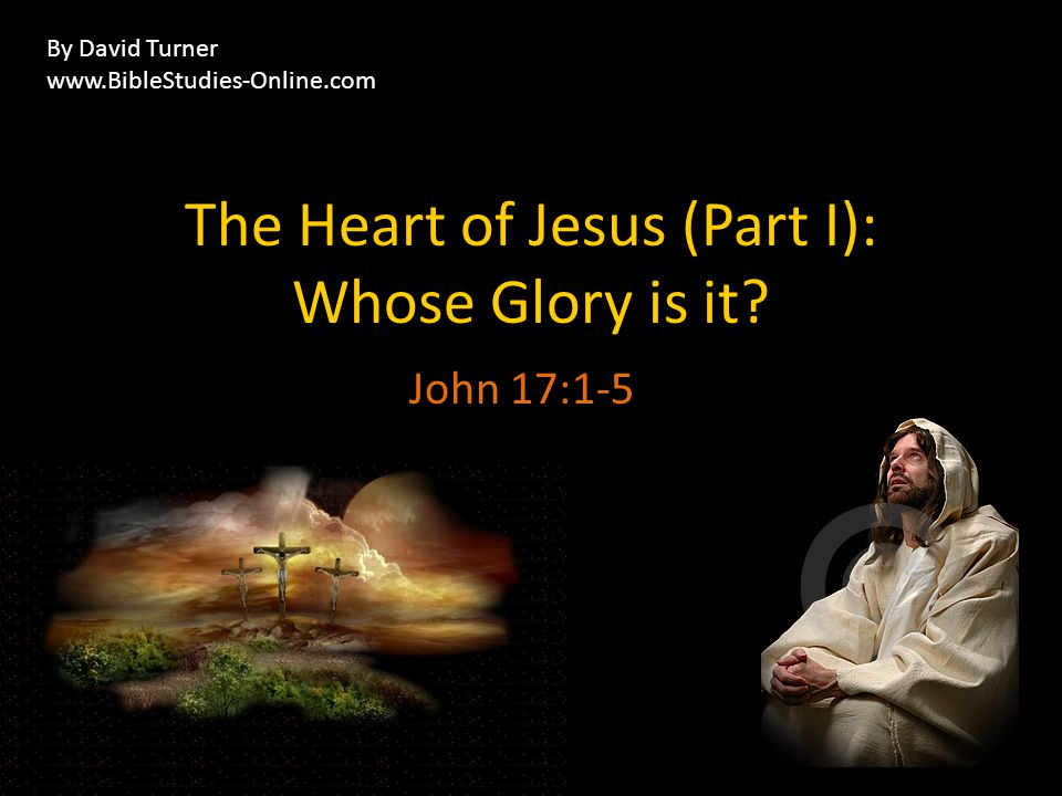 Reciprocate glory 1 When Jesus had spoken these words, he lifted up his eyes to heaven, and said, Father, the hour has come; glorify your Son that the Son may glorify you, The hour.