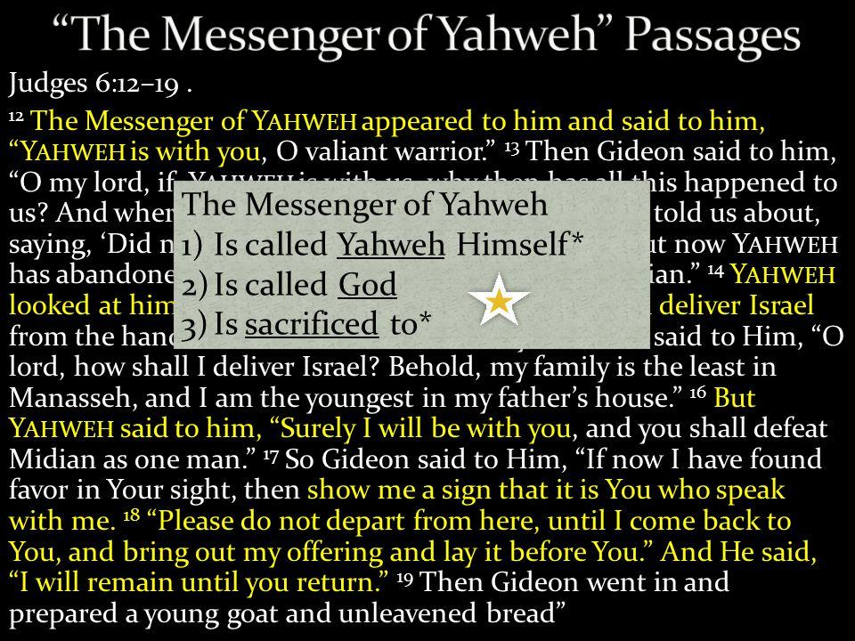 Judges 6:12–19.