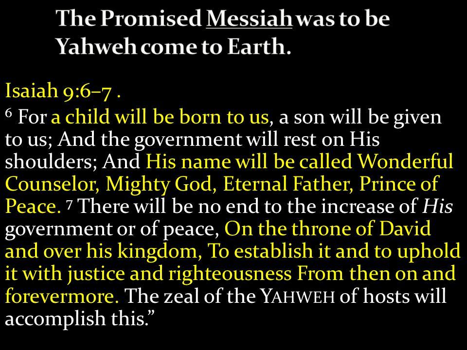 Isaiah 9:6–7.