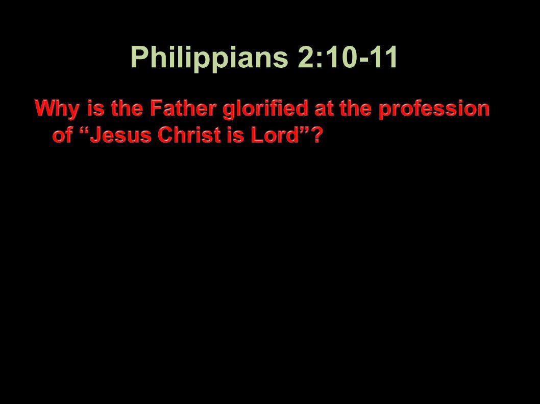 Philippians 2:10-11 38Applied-Apologetics