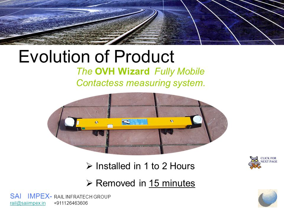 Evolution of Product The OVH Wizard Fully Mobile Contactess measuring system.