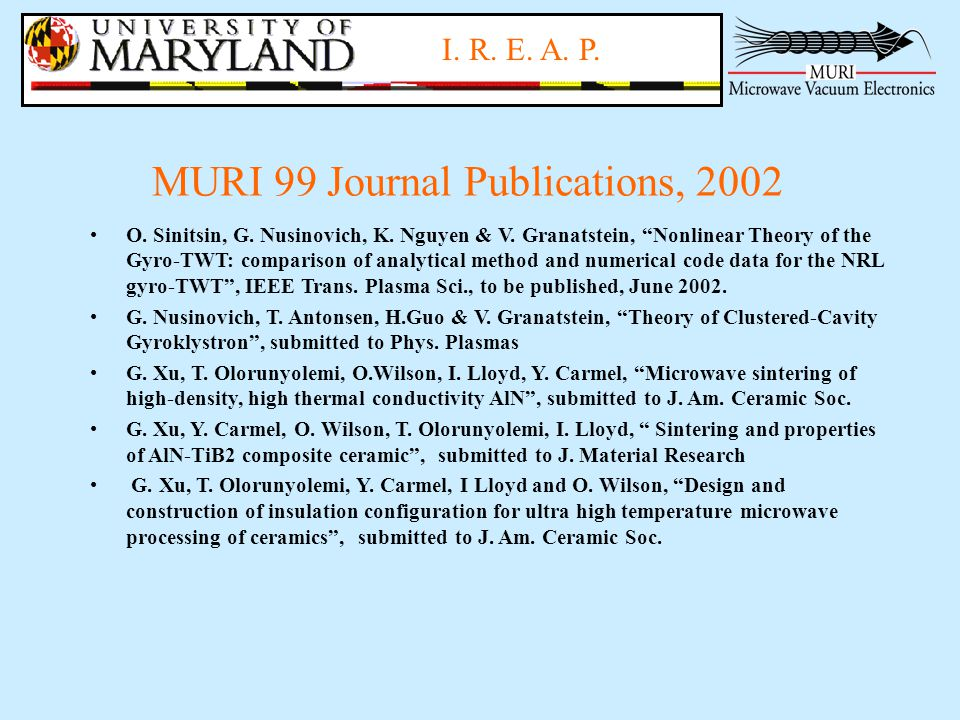 I.R. E. A. P. MURI 99 Journal Publications, 2002 O.