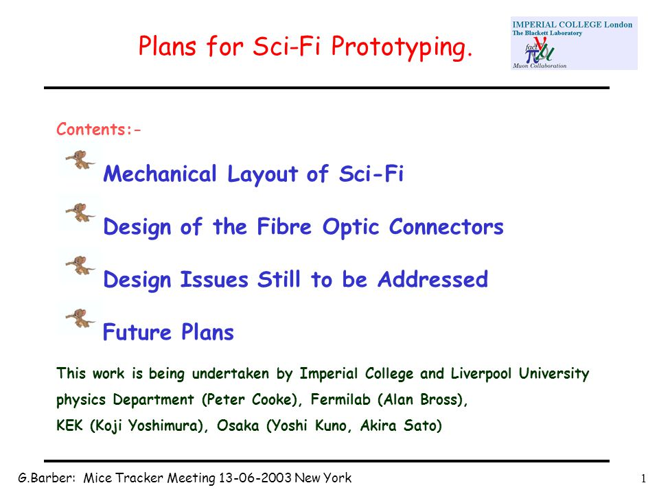 G.Barber: Mice Tracker Meeting 13-06-2003 New York1 Plans for Sci-Fi Prototyping.