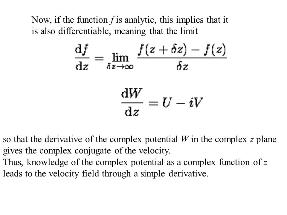 THE COMPLEX POTENTIAL Investigate the properties of a complex function the real and imaginary part of which are conjugate functions.
