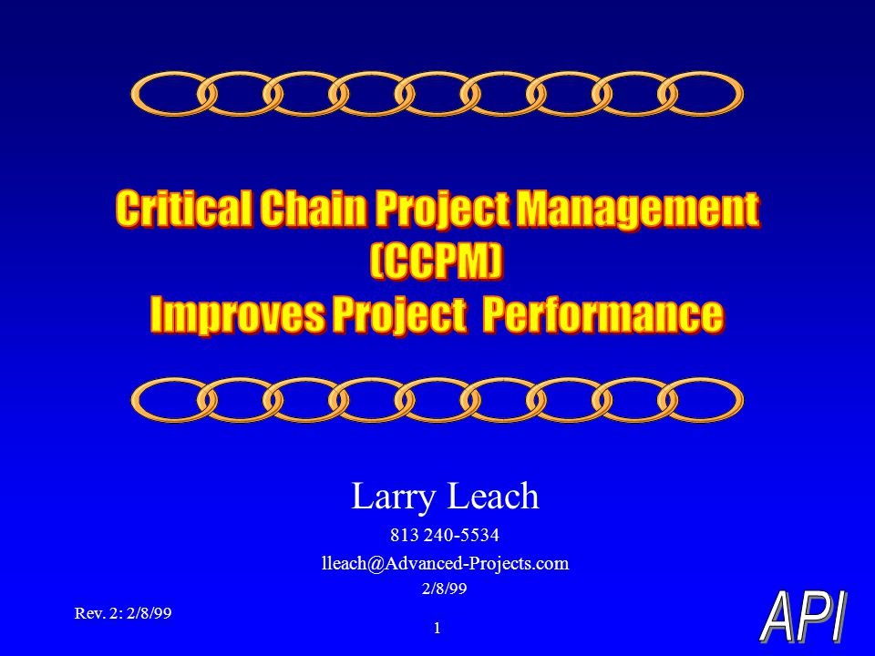 Rev. 2: 2/8/99 1 Larry Leach 813 240-5534 lleach@Advanced-Projects.com 2/8/99