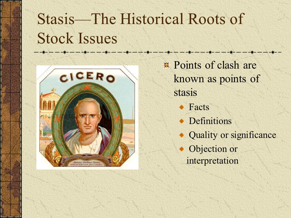 Basic Stock Issues: Questions of Fact Definition: What does the proposition or claim mean.