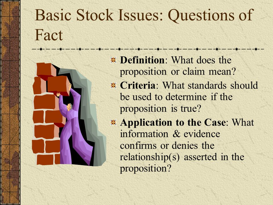 Basic Stock Issues: Questions of Value What are the relevant values on this issue.