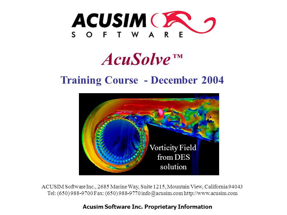 ACUSIM Software Inc., 2685 Marine Way, Suite 1215, Mountain View, California 94043 Tel: (650) 988-9700 Fax: (650) 988-9770 info@acusim.com http://www.