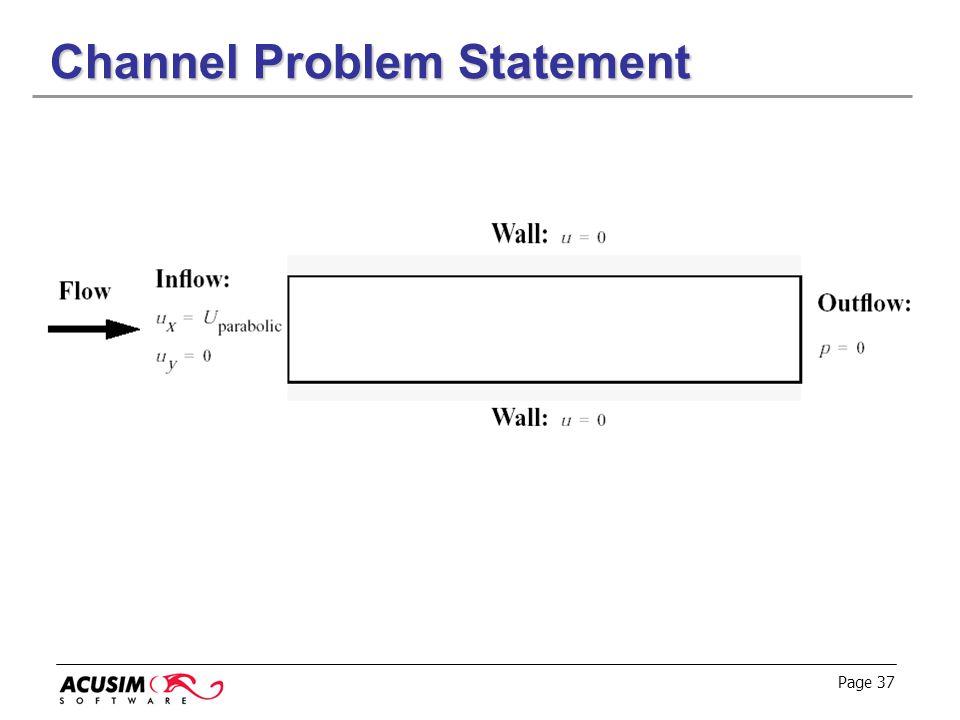 Page 37 Channel Problem Statement