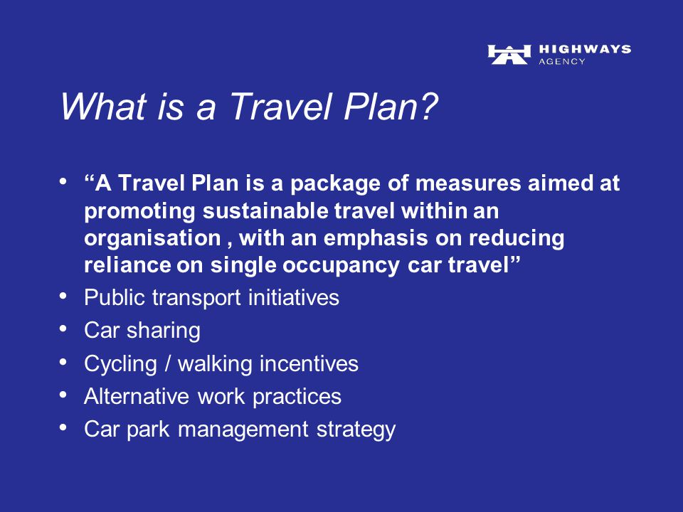 For more information about the Influencing Travel Behaviour Programme in the North contact Graham Riley Regional Programme Manager: Influencing Travel Behaviour Tel 0113 283 6233 Email : graham.riley@highways.gsi.gov.ukgraham.riley@highways.gsi.gov.uk Sarah Watson-Quirk Influencing Travel Behaviour Manager: Yorkshire and the Humber Tel 0113 283 6248 Email: sarah.watson@highways.gsi.gov.uk Find out more on the HA website: www.highways.gov.uk/knowledge/itb www.highways.gov.uk/knowledge/itb