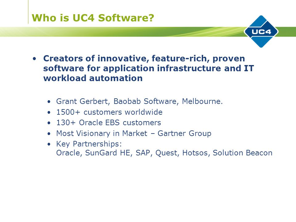 Who is UC4 Software.