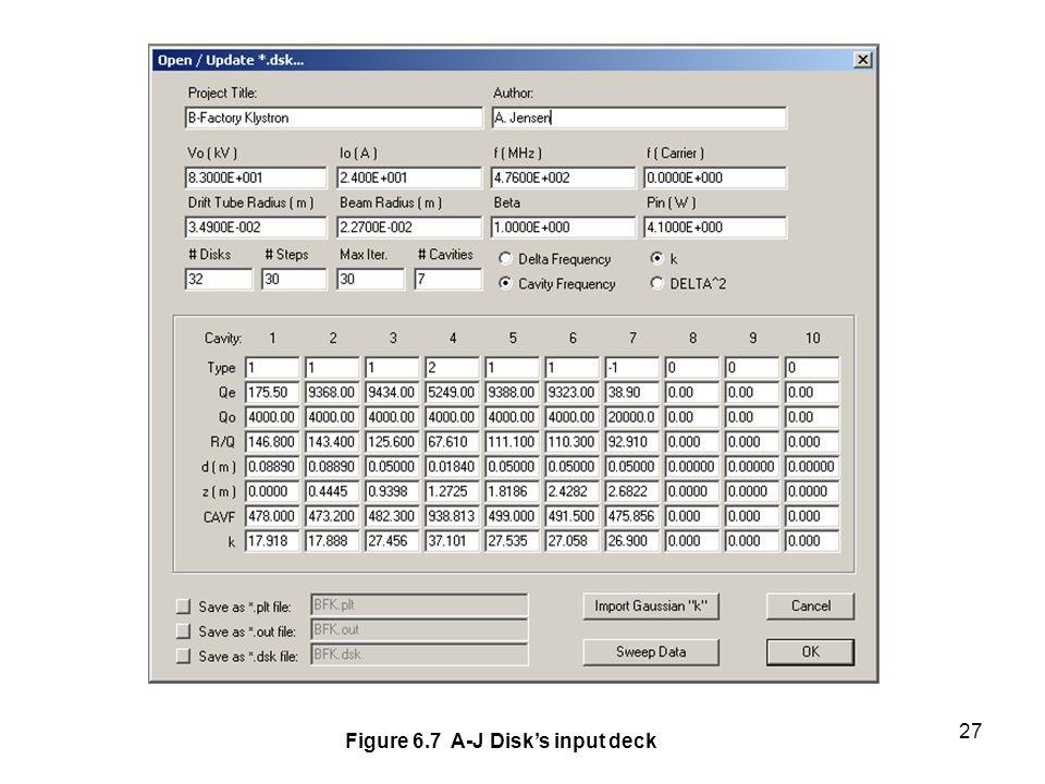 27 Figure 6.7 A-J Disk's input deck