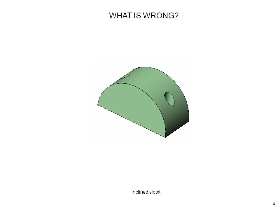 5 WHAT IS WRONG? large surface.sldprt