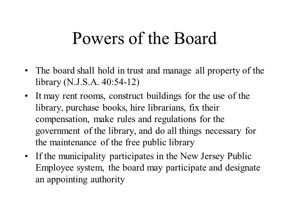 Powers of the Board The board shall hold in trust and manage all property of the library (N.J.S.A.