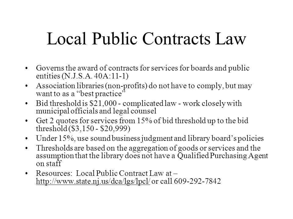 Local Public Contracts Law Governs the award of contracts for services for boards and public entities (N.J.S.A.