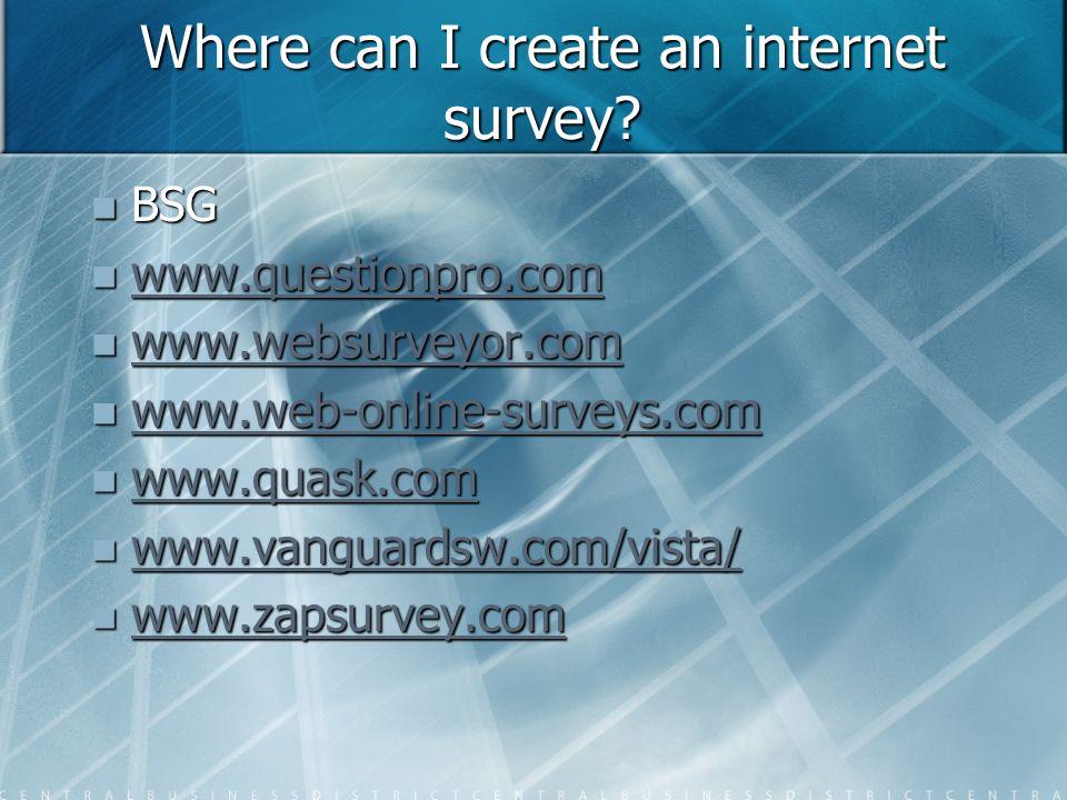 Where can I create an internet survey.