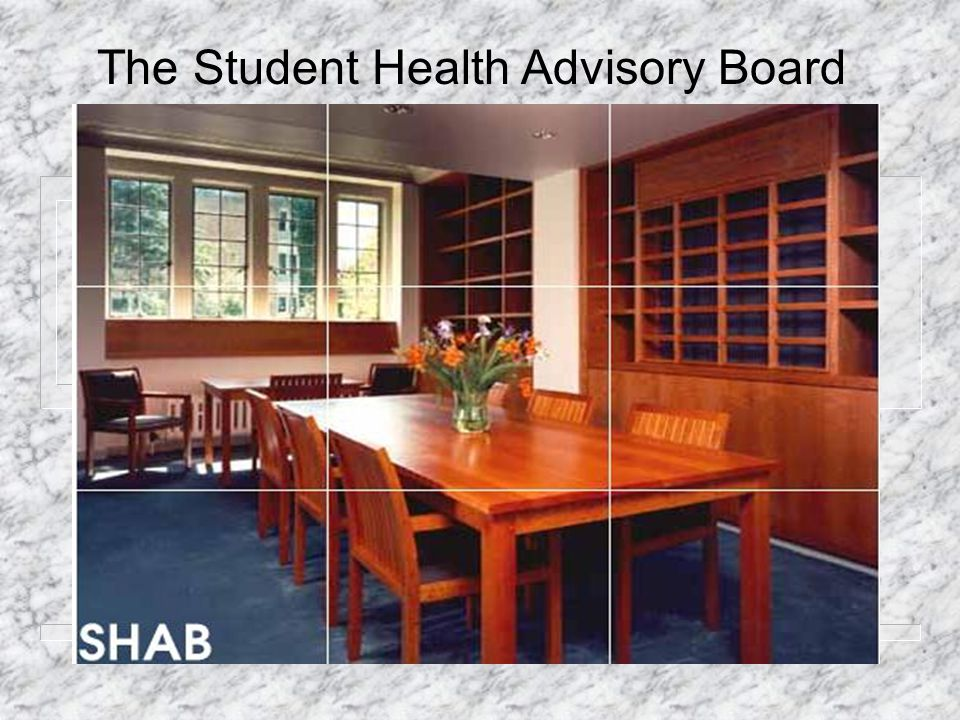 The Student Health Advisory Board