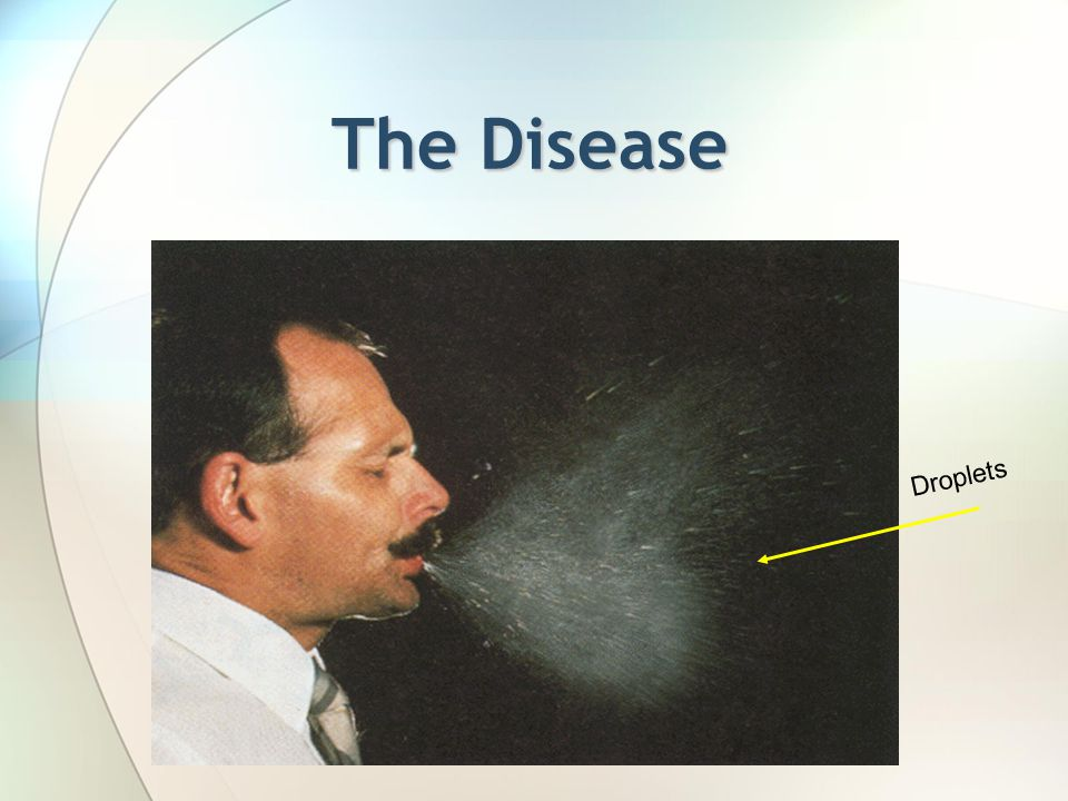The Disease Droplets