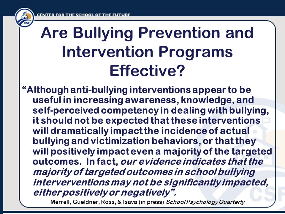 Are Bullying Prevention and Intervention Programs Effective.