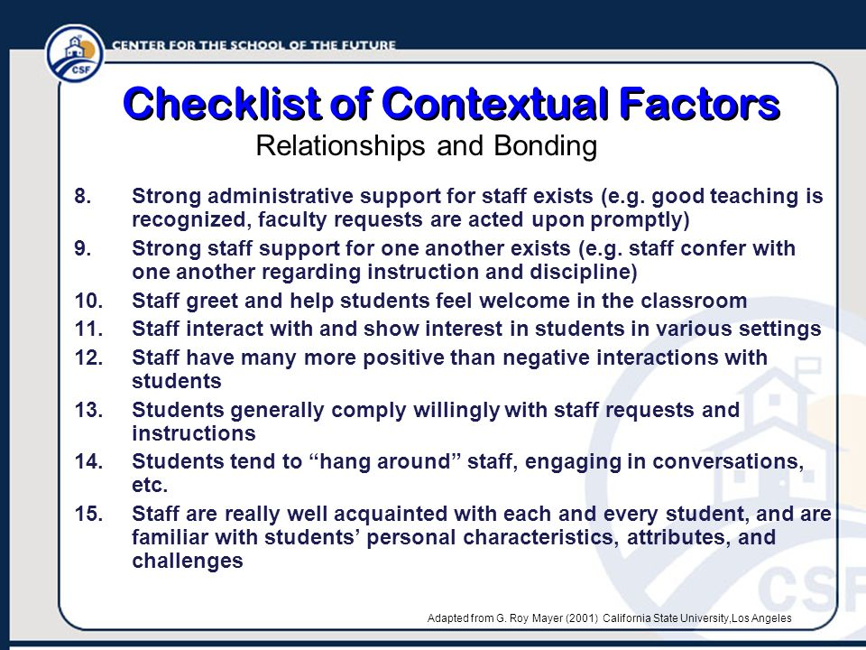 Checklist of Contextual Factors 8.Strong administrative support for staff exists (e.g.