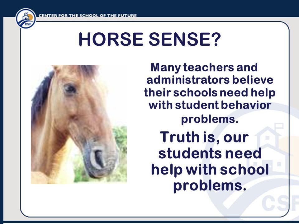 HORSE SENSE.