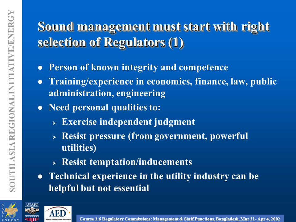 Course 3.6 Regulatory Commissions: Management & Staff Functions, Bangladesh, Mar 31- Apr 4, 2002 SOUTH ASIA REGIONAL INITIATIVE/ENERGY Pay and benefits Total compensation based on - Job analysis - Employee classification - Salary budget management/ allocation - Incentives