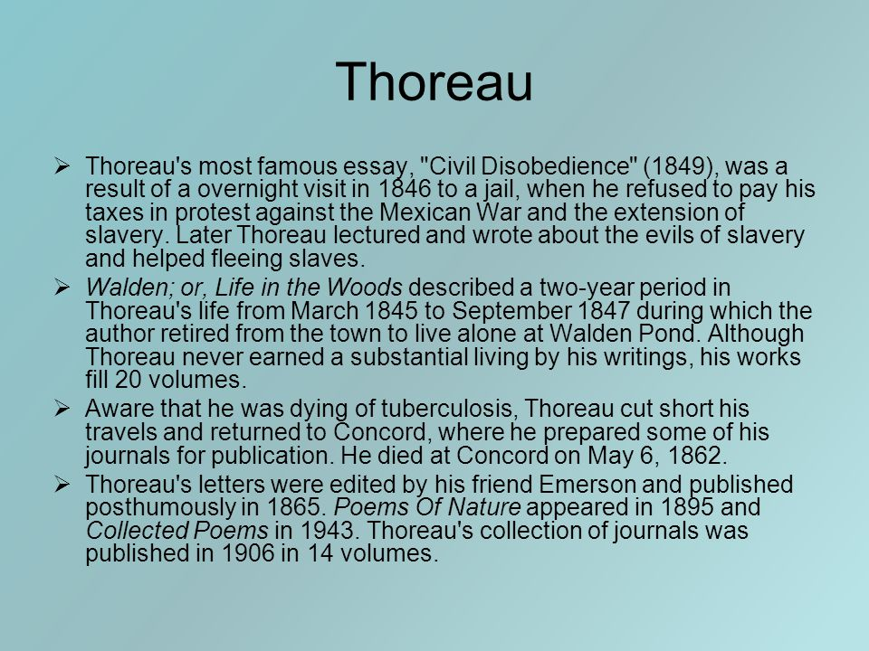 Thoreau  Thoreau's most famous essay,